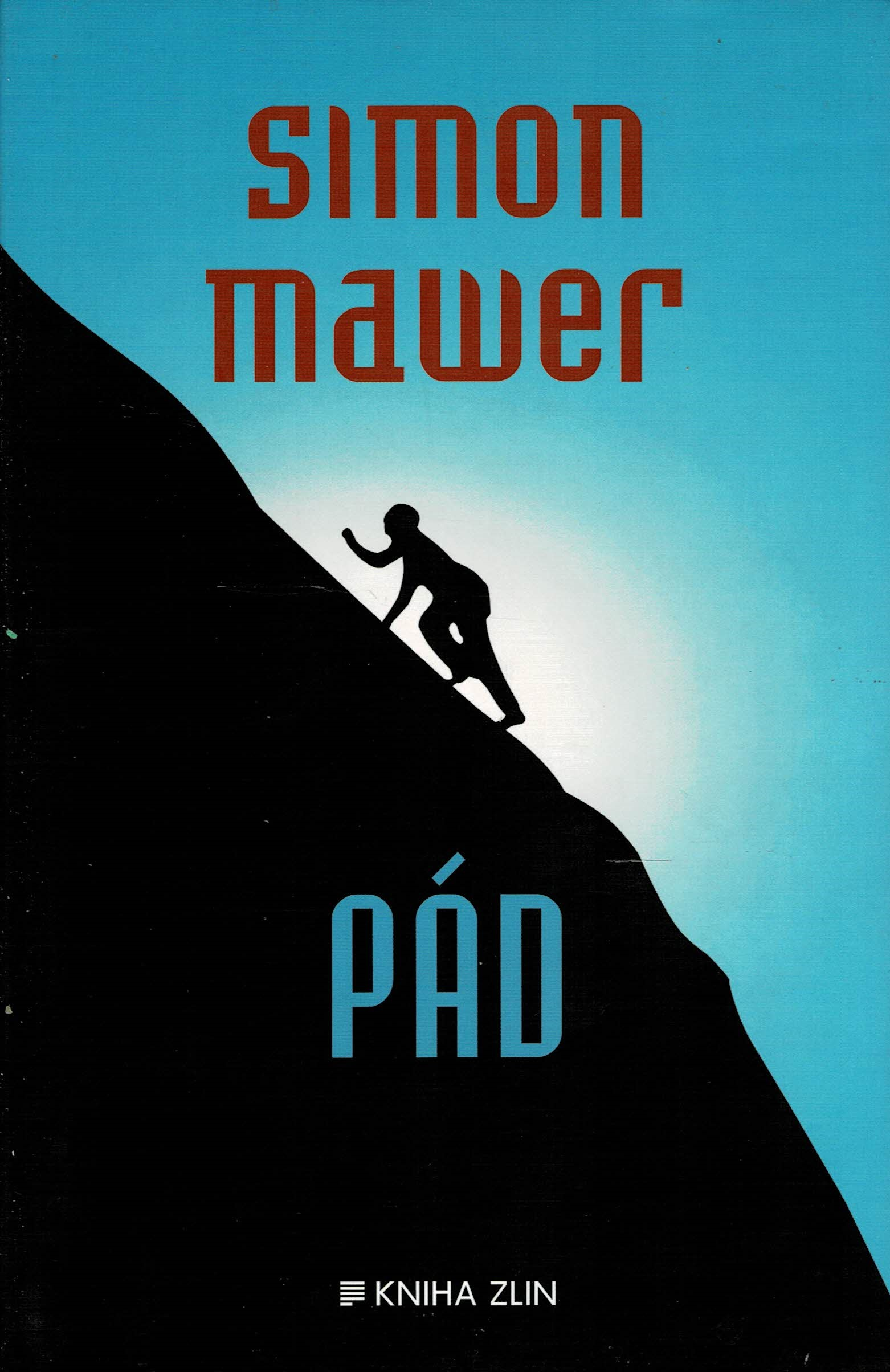 Mawer, Simon: Pád