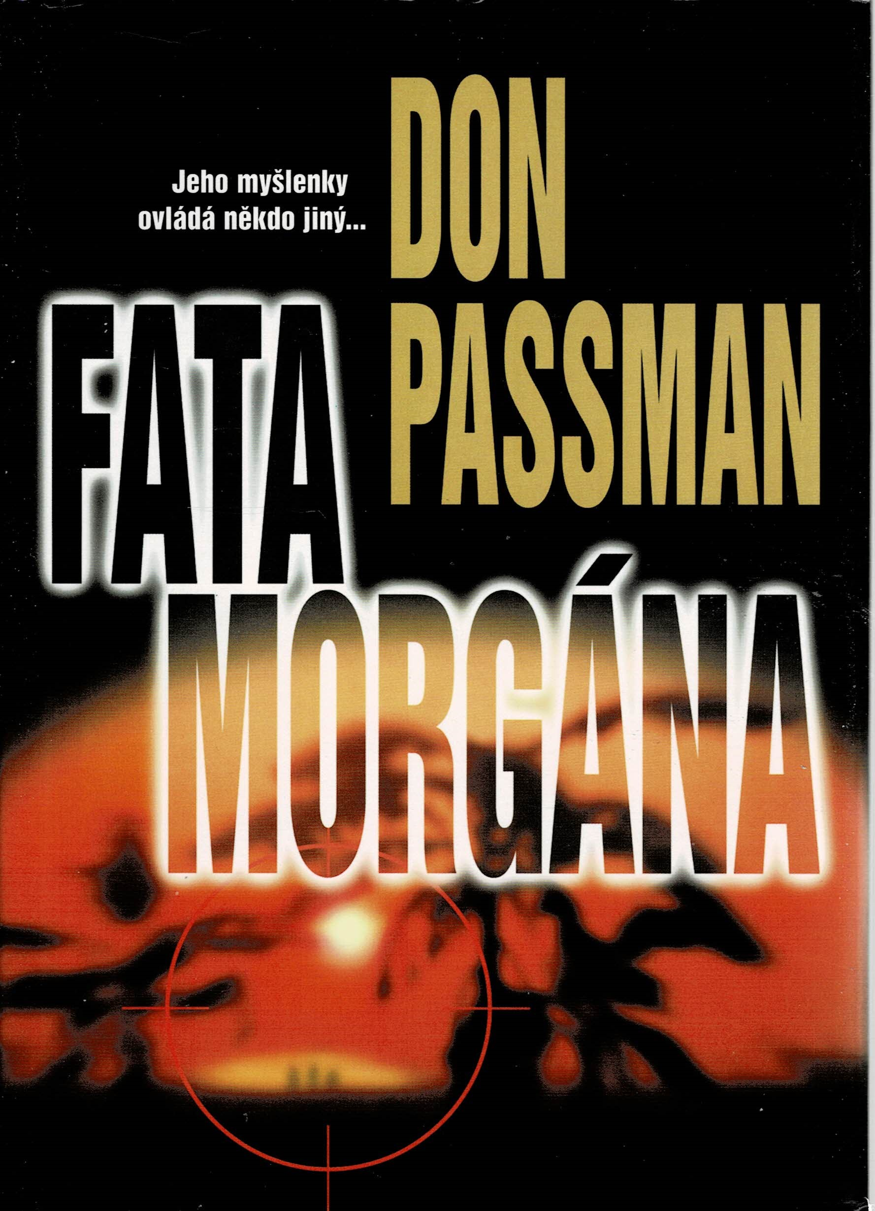 Passman, Don: Fata morgána