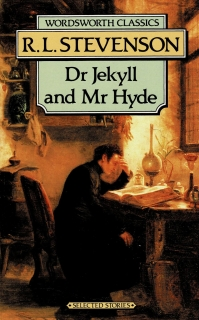 Stevenson, R. L.: Dr Jekyll and Mr Hyde and other stories
