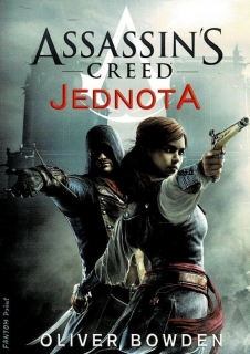 Bowden, Oliver: Assassin's Creed - Jednota